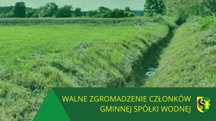 Baner informujący o zgromadzeniu gminnej spółki wodnej